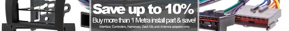 Save money on all Metra installation hardware when you purchase more than one installation piece of hardware!
